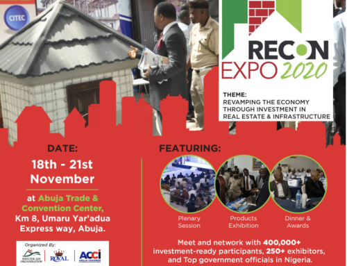 Abuja Chamber of Commerce and Industry (ACCI) Partners Shelter Aid Organization, West African Ceramics Ltd and some relevant government MDAs in Organizing Real Estate and Construction (RECON) Expo 2020.
